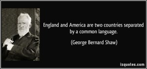 Goerge Bernard Shaw quote about language