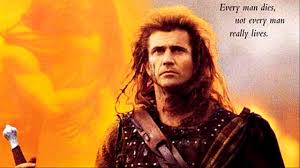 "Mel Gibson as Braveheart and quote. ""Every man dies, not every man really lives."""